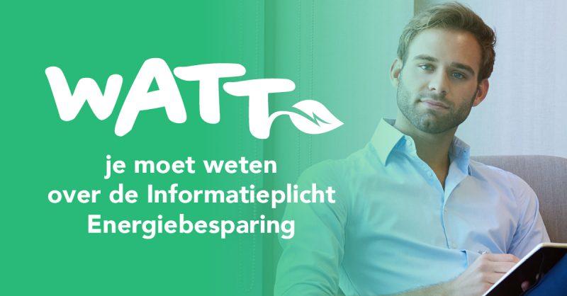 Uitnodiging bijeenkomst over Informatieplicht Energiebesparing voor ondernemers  op 3 juni 2019 in Utrecht